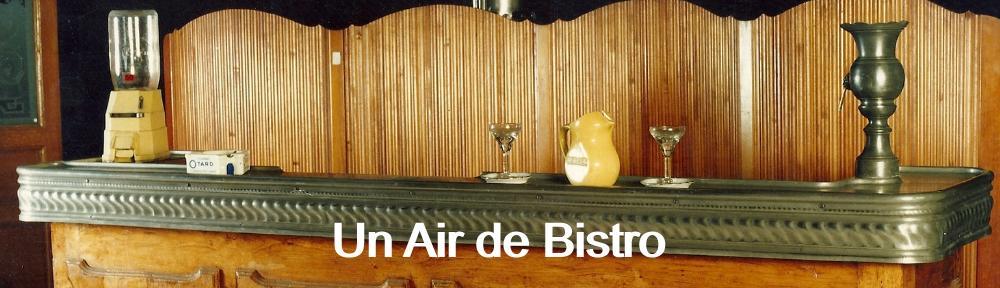 UN AIR DE BISTRO